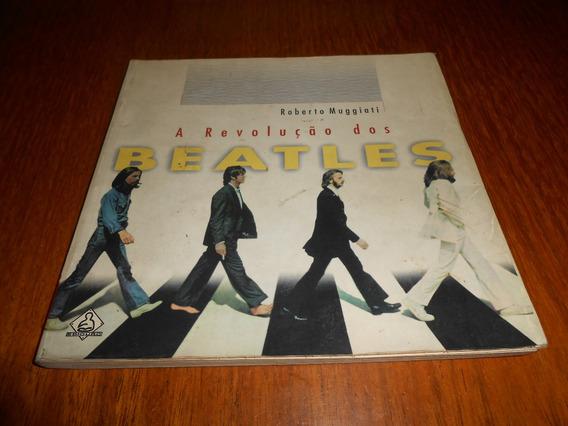 Livro A Revolução Dos Beatles. Roberto Muggiati.