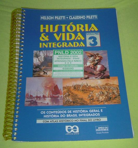Livro Historia E Vida Integrada Volume 3 - Nelson Piletti.