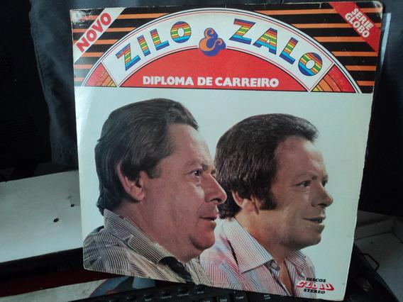 Lp Zilo & Zalo-diploma De Carreiro-lp Seminovo Brilhando+++