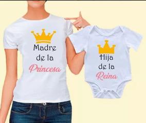 Playera Mamá, Playera Niña Y Pañalero Reina Y Princesas