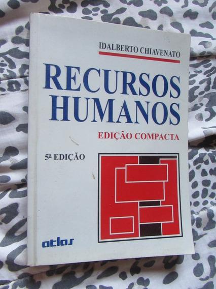 Recursos Humanos - Idalberto Chiavenato 5ª Edição