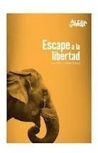 Escape A La Libertad - Aldea Literaria - Cantaro