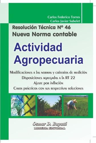 Actividad Agropecuaria Resolucion Tecnica N°46 Nueva Edicion