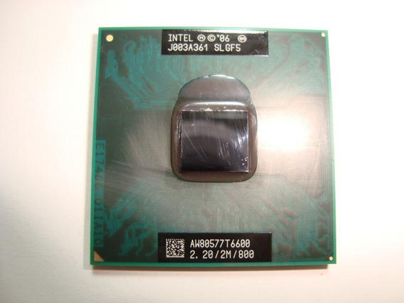 Processador Core 2 Duo T6600 2.2 2mb 800 Pga478 Slgf5