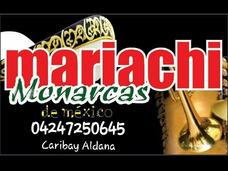 0424 7250645 Mariachi En San Cristobal Monaracas De Mexico
