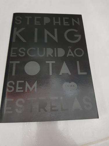 Escuridão Total Sem Estrelas - Stephen King