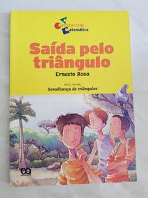 Saída Pelo Triãngulo Ernesto Rosa