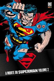 Superman - A Morte Do Superman - Volume 2. (capa Dura).