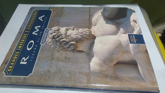 Livro Grandes Impérios E Civilizações - Roma - Volume Il