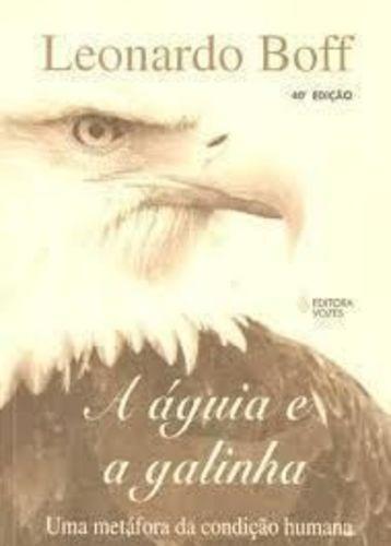 Livro A Aguia E A Galinha Leonardo Boff