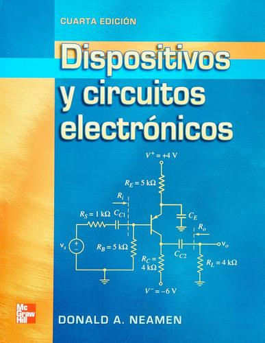 Dispositivos Y Circuitos Electronicos Cuarta Edición Donald