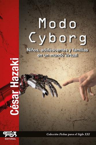 Modo Cyborg. (césar Hazaki)