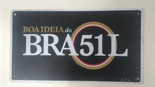 Placa Antiga Original De Metal Boa Ideia 51 Brasil Decorativ