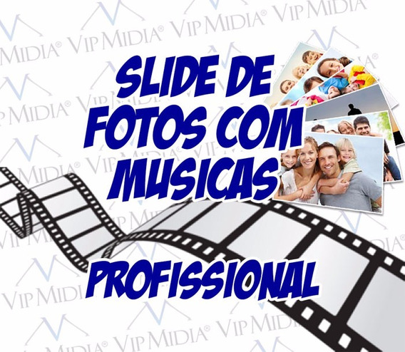 Vídeo Slide De Fotos Com Músicas - Slide Show
