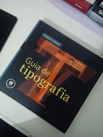 Livro - Guia Da Tipografia