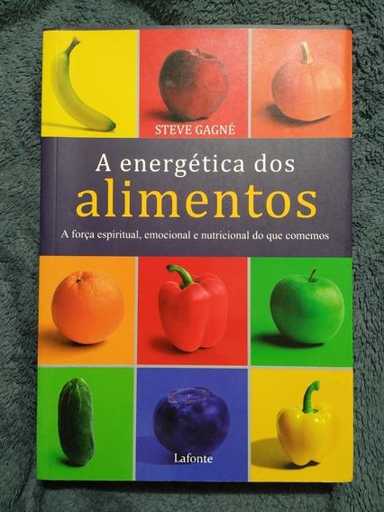 Livro A Energética Dos Alimentos - 619 Páginas - Steve Gagné