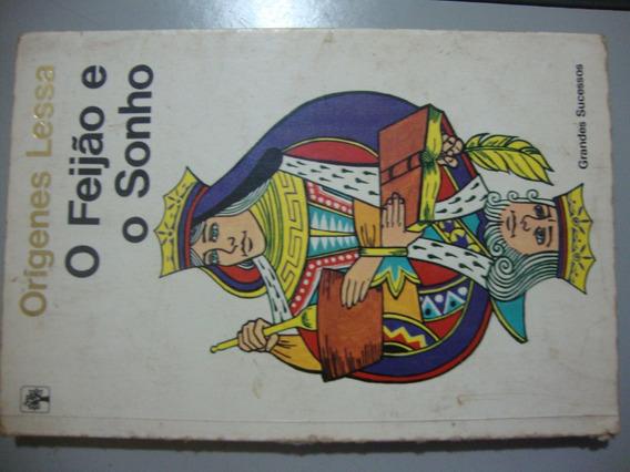 Livro O Feijão E O Sonho - Orígenes Lessa