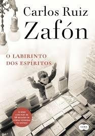 O Labirinto Dos Espíritos Carlos Ruiz Zafon