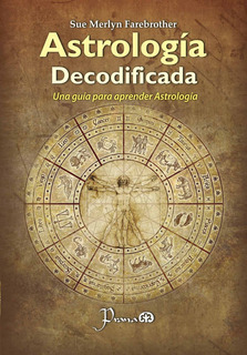 Libro: Astrología Decodificada Autor: Sue Merlyn Farebrother