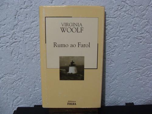 Rumo Ao Farol - Virginia Woolf