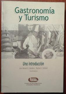 L0100. Gastronomía Y Turismo: Una Introducción