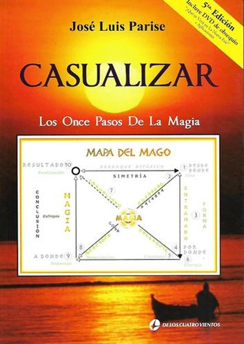 Casualizar Los Once Pasos De La Magia + Dvd Jose Luis Parise