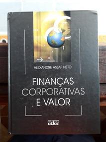 Finanças Corporativas E Valor - Alexandre Assaf Neto