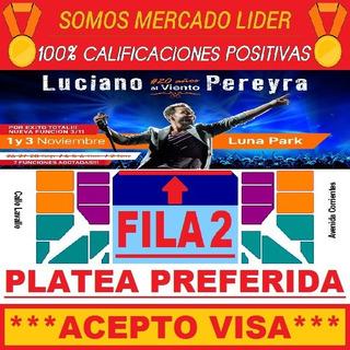 Entradas Luciano Pereyra Luna 1/11 Platea Preferida Fila 2 !