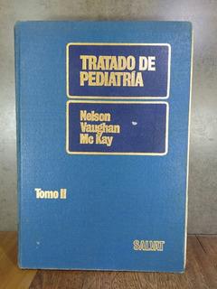 L2514 Tratado De Pediatría Tomo 2 Nelson Vaughan Mckay