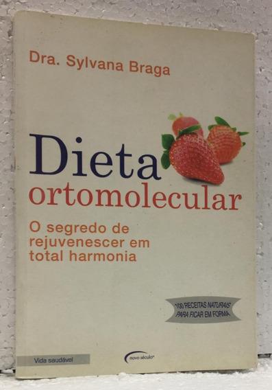 Dieta Ortomolecular Dra. Sylvana Braga Editora Novo Século