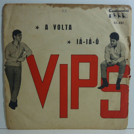 Os Vips - A Volta / Iá-iá-ô Compacto