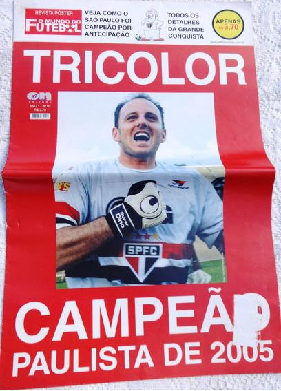 Revista Poster Nº 2:tricolor São Paulo Campeão Paulista 2005