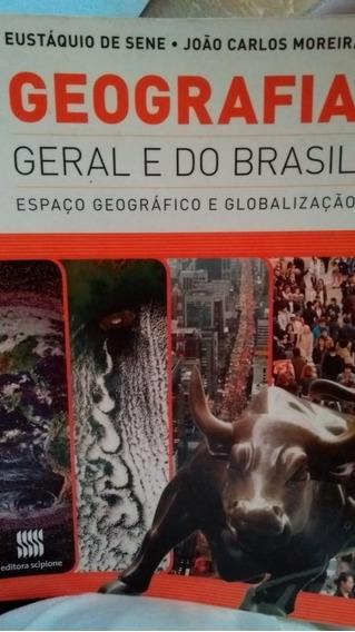 Geografia Geral E Do Brasil:espaço Geográfico E Globalização