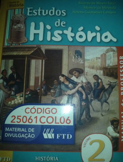 Estudos De História Manual Do Professor Volume 2