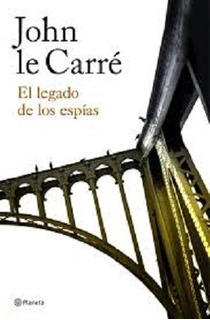 El Legado De Los Espias - John Le Carre - Planeta - B376