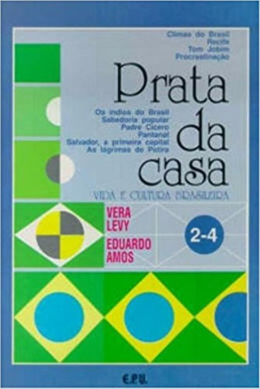 Prata Da Casa - Volume 2 - Epu - Pedagógica E Universitári