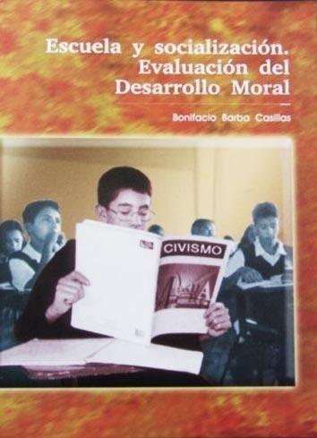 Escuela Y Socializacion Evaluacion Del Desarrollo Moral