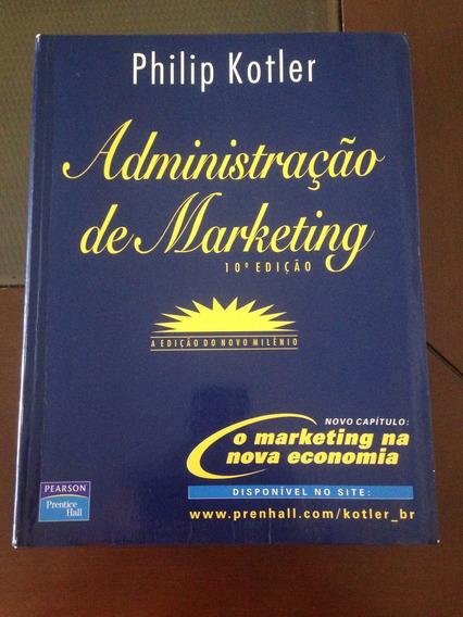 Livro Administração De Marketing, Phillip Kotler 10 Ed.