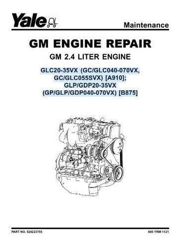 Manual Motor Gm 2.4 Reparo Empilhadeira Yale 70pg