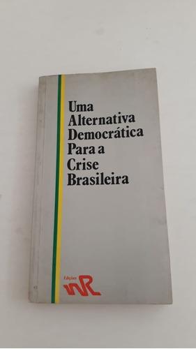Livro Sobre A Legalização Do Partido Comunista De 1984