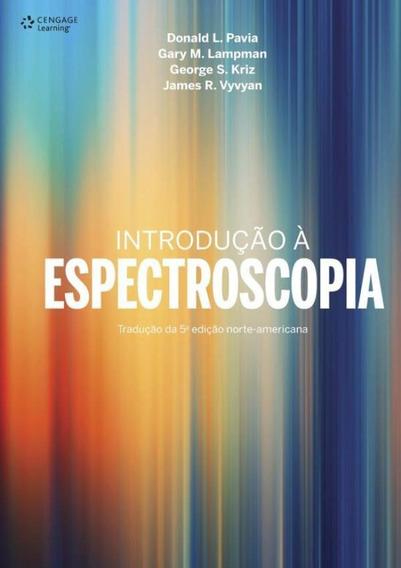 Introducao A Espectroscopia 2 ª Ed - Traducao Da 5º Ed No