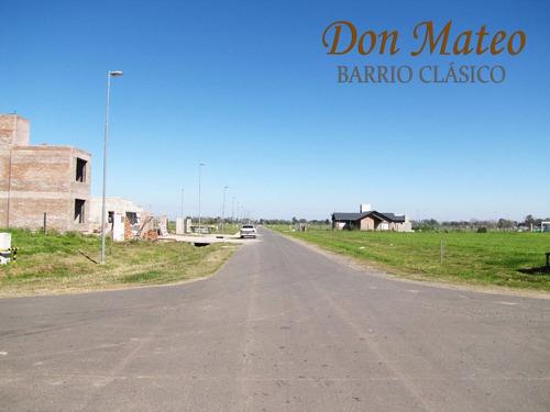 Venta - Barrio Abierto Don Mateo. Terreno En Etapa 2 De 548 M2.
