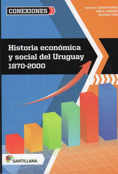Libro: Historia Económica Y Social Del Uruguay 1870 - 2000