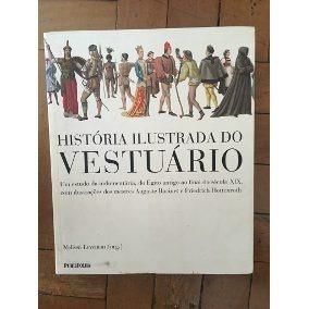 Livro - Historia Ilustrada Do Vestuário - Melissa Leventon