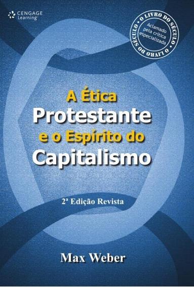 A Etica Protestante E O Espirito Do Capitalismo 2ª Edicao