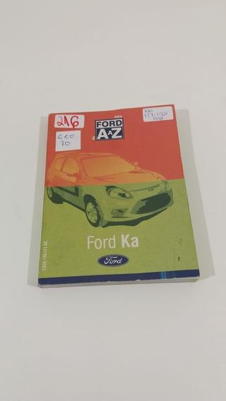 Kit Completo Manual Ford Ka 2012/2013 Eco 70