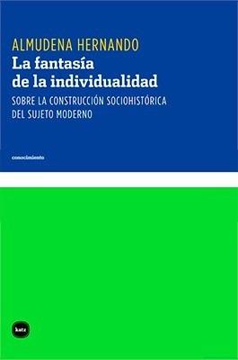 La Fantasia De La Individualidad - Hernando, Almudena
