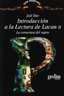 Introducción A La Lectura De Lacan Vol. 2, Joel Dor, Gedisa