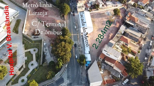 Vendo Terreno Com 2.280m Acesso Do Metrô Na Frente, Hospital