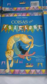 Coisas Do Folclore - 5ª Ed. 2010 - Nova Ortografia